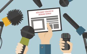 Basın İş Kanunu Sözleşme Türleri ve Deneme Süresi